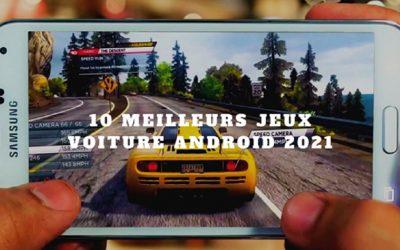 Les meilleurs jeux de voiture 2021 pour Android